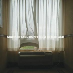 Mark-Eitzel - Don't Be a Stranger