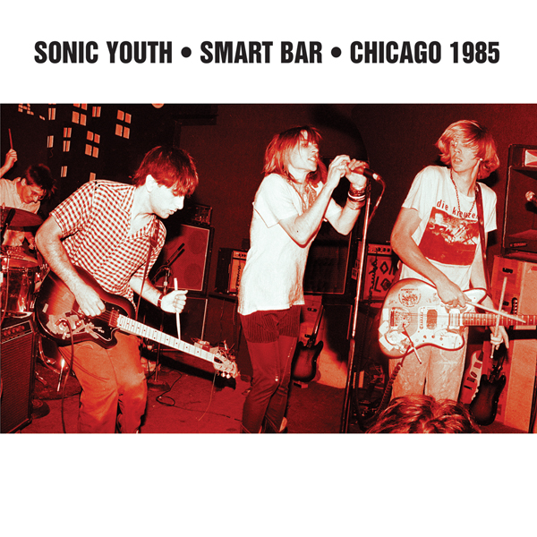 Sonic Youth_Smart Bar Chicago 1985_2LP