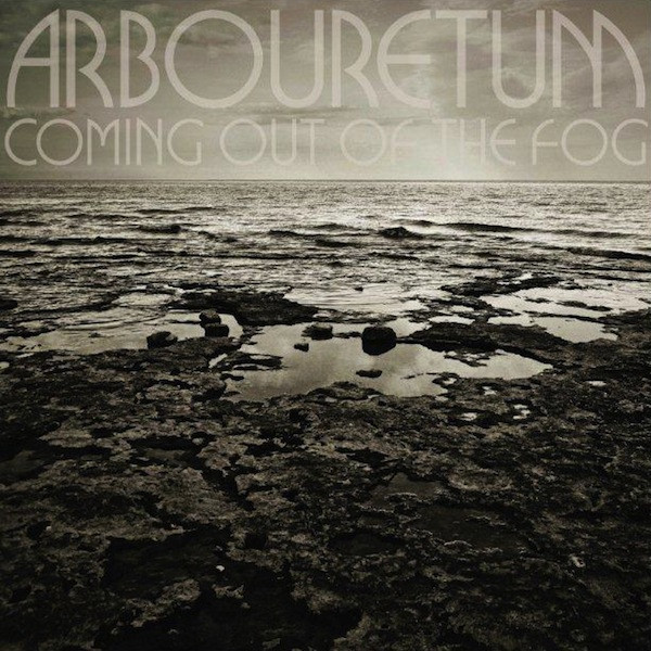 Arbouretum - Coming Out of the-Fog