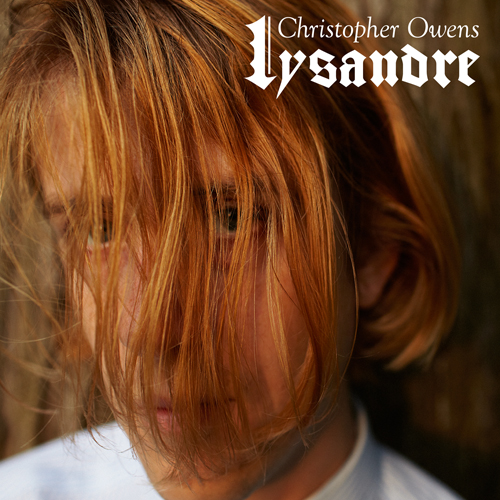 Christopher Owens – Lysandre