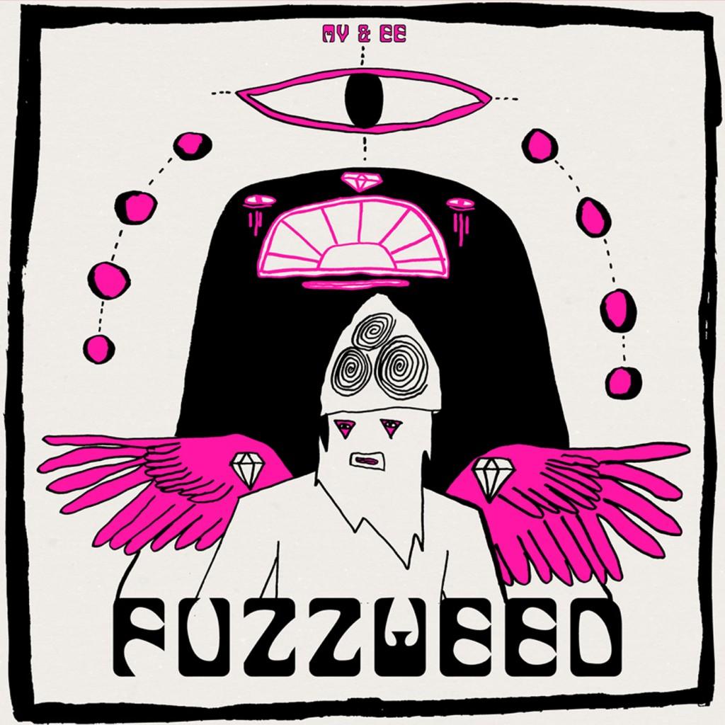 MV & EE – Fuzzweed