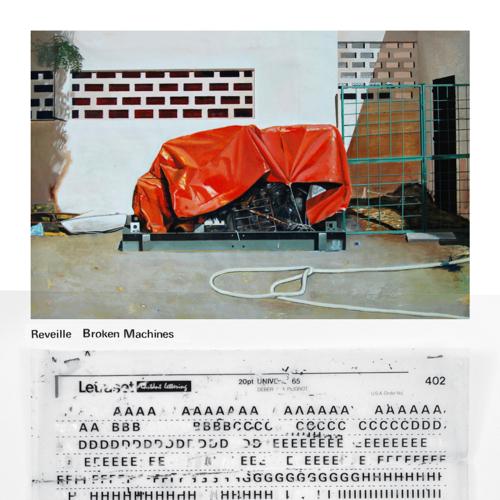 Reveille - Broken Machines