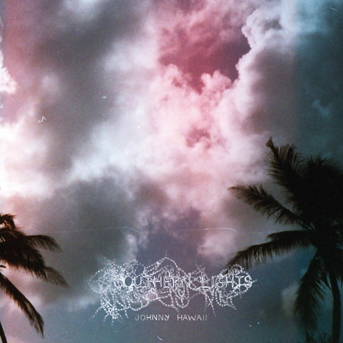 Johnny Hawaii - Southern Lights