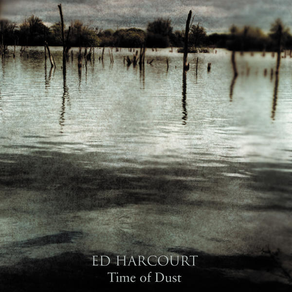 ed-harcourt-time-of-dust