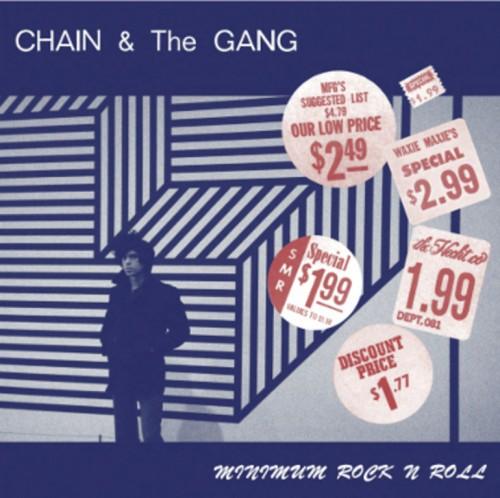 Chain & The Gang – Minimum rock N Roll